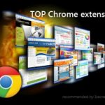 Top Google Chrome Extensions for Better Browsing