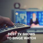 Best TV Shows to Binge Watch: Post – GOT Survival Guide