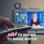 Best TV Shows to Binge Watch: Post – GOT Survival Guide