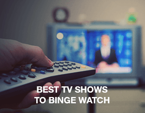 Best TV Shows to Binge Watch