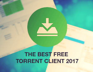 The Best Free Torrent Client 2017