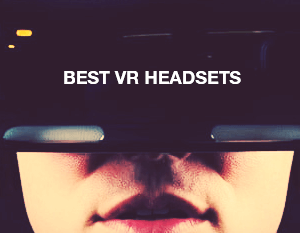 Best VR headsets of 2018